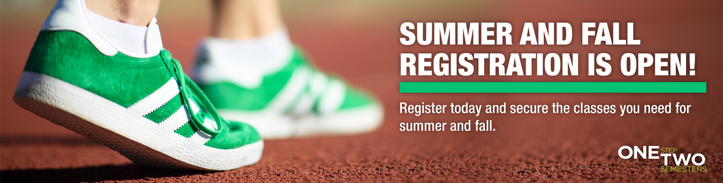 Register now for summer and fall classes.
