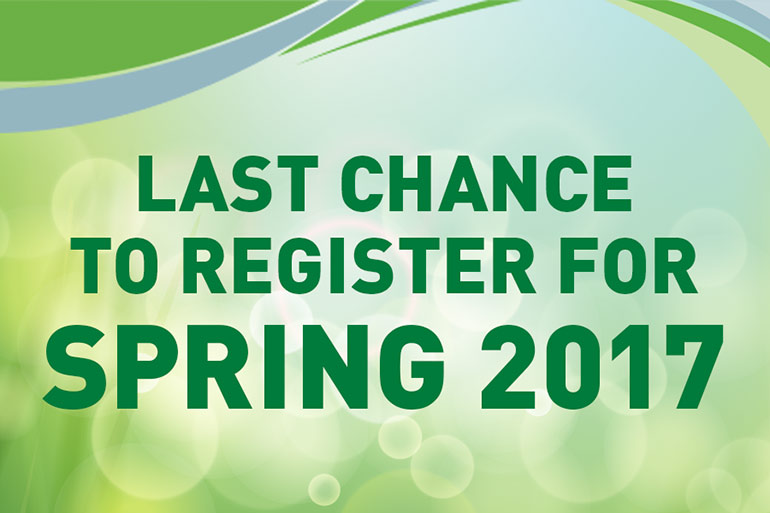 Last chance to register for spring