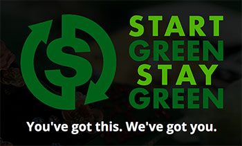 Start Green, Stay Green: You've got this. We've got you.