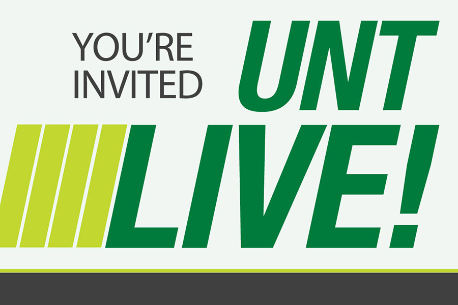 You're Invited UNT LIVE!